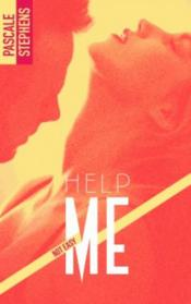 Vente livre :  Not easy T.2 ; help me  - Pascale Stephens