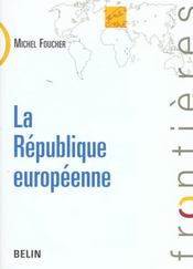 Vente  La republique europeenne  - Foucher - Michel Foucher