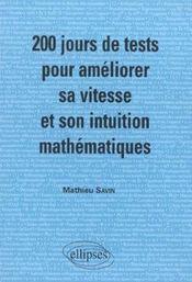 200 Jours De Tests Pour Ameliorer Sa Vitesse Et Son Intuition Mathematiques Mpsi Pcsi - Intérieur - Format classique