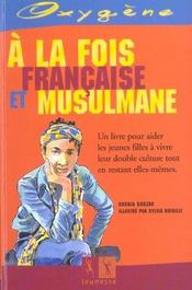 A La Fois Francaise Et Musulmane - Intérieur - Format classique