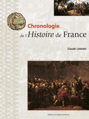 Chronologie De L'Histoire De France - Couverture - Format classique