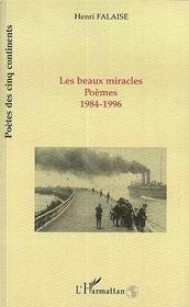 Les Beaux Miracles : Poemes, 1984-1996 - Intérieur - Format classique