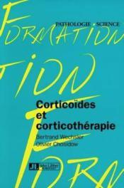Corticoîdes et corticothérapie - Couverture - Format classique