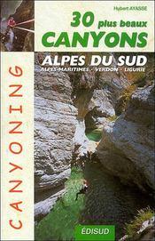 30 Plus Beaux Canyons Des Alpes Du Sud - Intérieur - Format classique