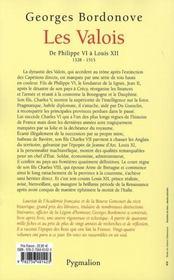 Les Valois ; de Philippe VI à Louis XII ; 1328-1515 - 4ème de couverture - Format classique