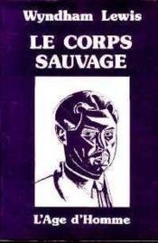 Corps Sauvage (Le) - Couverture - Format classique