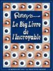 Ripley's Le Big livre de l'Incroyable - Intérieur - Format classique