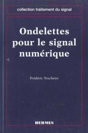 Ondelettes pour le signal numerique - Couverture - Format classique