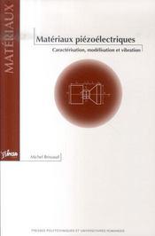 Matériaux piézoélectriques ; caractérisation, modélisation et vibration - Intérieur - Format classique