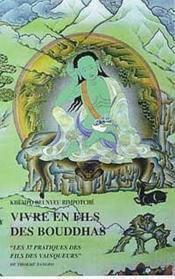 Vivre en fils des bouddhas - Couverture - Format classique