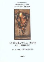 La tolerance au risque de l'histoire - Intérieur - Format classique