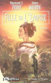 La trilogie de l'empire t.1 ; fille de l'empire - Intérieur - Format classique