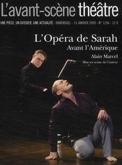 Revue L'Avant-Scene Theatre N.1256 ; L'Opéra De Sarah ; Janvier 2009 - Couverture - Format classique
