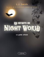 Les secrets du night world ; le guide officiel  - L. J. Smith