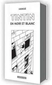 Tintin en noir et blanc - Couverture - Format classique