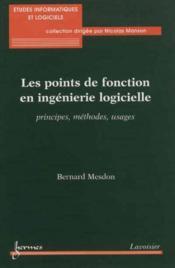 Les points de fonction en ingenierie logicielle principes methodes usages coll etudes informatiques - Couverture - Format classique