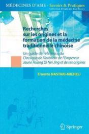 Recherches sur les origines et la formation de la médecine traditionnelle chinoise - Couverture - Format classique