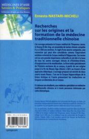 Recherches sur les origines et la formation de la médecine traditionnelle chinoise - 4ème de couverture - Format classique