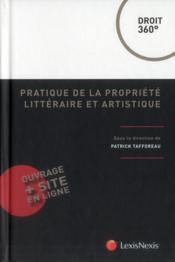 Pratique de la propriété littéraire et artistique - Couverture - Format classique