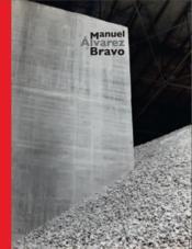 Manuel Alvarez Bravo, un photographe aux aguets - Couverture - Format classique