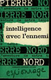 L'Aventure De Notre Temps N° 12 . Intelligence Avec L'Ennemi. - Couverture - Format classique