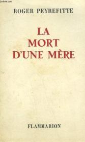 La Mort D'Une Mere. - Couverture - Format classique