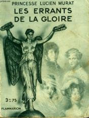Les Errants De La Gloire. Collection : Hier Et Aujourd'Hui. - Couverture - Format classique