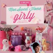 Mon sweet home girly  - Cécile Boyer - Cecile Boyer