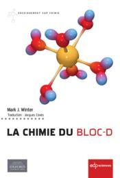 Vente livre :  Chimie du bloc-D  - Winter - Winter Mark - Mark J. Winter