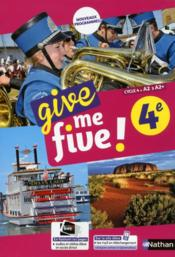 Vente  Give me five ! ; anglais ; 4e ; manuel de l'élève (édition 2017)  - Collectif - H Hadrian - M Brusson - Helene Adrian - Michel Brusson