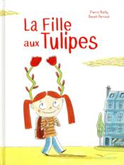 Vente  La fille aux tulipes  - Pierric Bailly