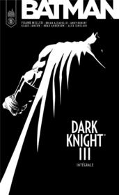 Vente livre :  Batman - dark knight III ; INTEGRALE T.1 A T.4  - Frank Miller - Brian Azzarello - Andy Kubert - Collectif
