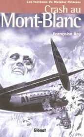 Crash au Mont-Blanc ; les fantômes du Malabar Princess - Intérieur - Format classique