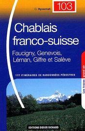 Chablais franco-suisse ; Faucigny, Genevois, Léman, Giffre et Salève ; 177 itinéraires de randonnées pédestres - Couverture - Format classique