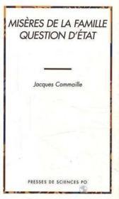 Miseres De La Famille Question D Etat - Couverture - Format classique