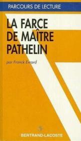 La Farce De Maitre Pathelin-Parcours De Lecture - Couverture - Format classique