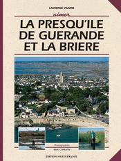 Aimer la presqu'île de guérande et la brière - Intérieur - Format classique