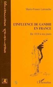 L'influence de Gandhi en France ; de 1919 à nos jours - Couverture - Format classique