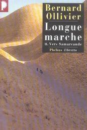 Longue marche t.2 ; vers Samarcande - Intérieur - Format classique
