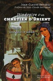 Itinéraire d'un chrétien d'orient - Intérieur - Format classique