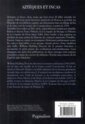 Aztèques et Incas ; histoire de la conquête du Mexique, histoire de la conquête du Pérou - 4ème de couverture - Format classique