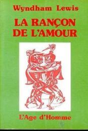 Rancon De L'Amour (La) - Couverture - Format classique