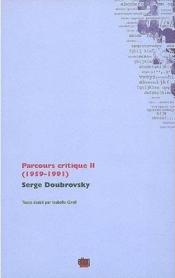 Parcours Critique Ii. 1959-1991 - Couverture - Format classique