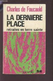 Œuvres spirituelles du père Charles de Foucauld.. 9. Retraites en Terre sainte - Couverture - Format classique