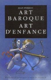 Art baroque, art d'enfance - Couverture - Format classique
