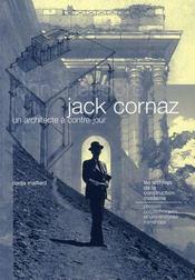 Jack cornaz : un architecte à contre-jour - Intérieur - Format classique