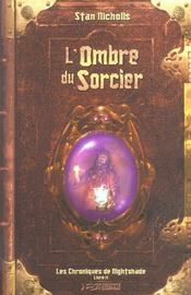 Les Chroniques de Nightshade. Livre 2 : L'ombre du sorcier. - Intérieur - Format classique