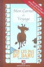 Mon carnet de voyage, sur les pas du dahu - Intérieur - Format classique