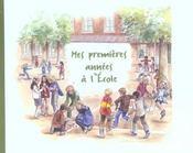 Mes Premieres Annees A L'Ecole - Intérieur - Format classique
