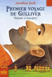 Premier voyage de Gulliver ; voyage à Lilliput - Couverture - Format classique